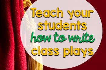 Student Written Class Plays!
