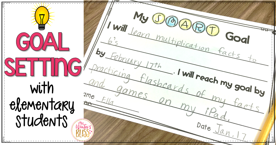Goal Setting With Elementary Students - Mrs. Winter\'s Bliss
