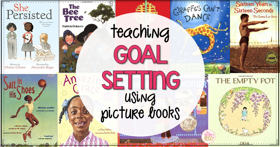 Teaching Goal Setting using Picture Books