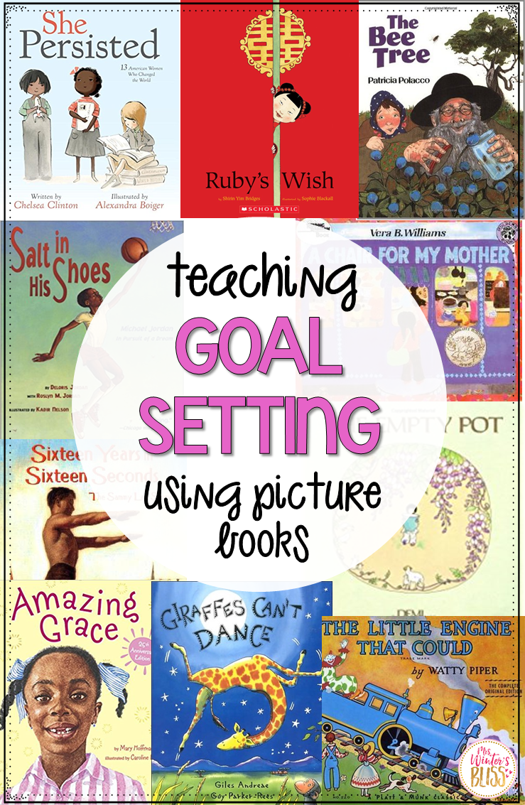 Picture books that are perfect for teaching goal setting and growth mindset to elementary students. The mentor texts examine goal setting topics such as perseverance,  determination, hard work, courage, and achieving goals.