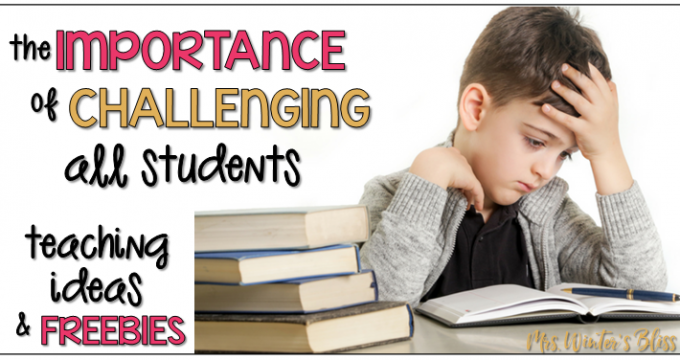 The Importance of Challenging All Students