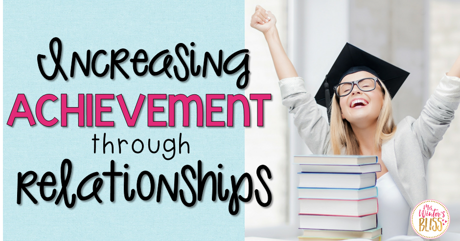 Increasing Achievement through Relationships